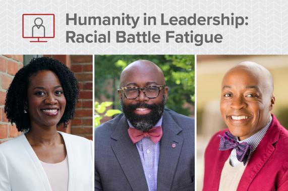 Humanity in Leadership: Racial Battle Fatigue