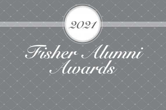 2021 Fisher Alumni Awards: Now Accepting Nominations