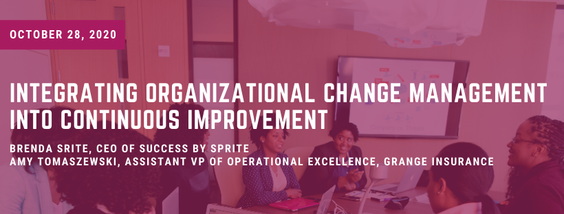 Employees sitting around a table in a meeting with text overlay that reads: Integrating Organizational Change Management and Continuous Improvement