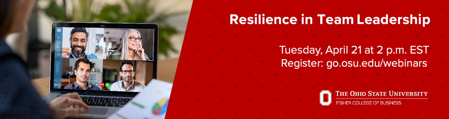 Resilience in Team Leadership graphic. April 21, 2020 at 2 p.m. EST