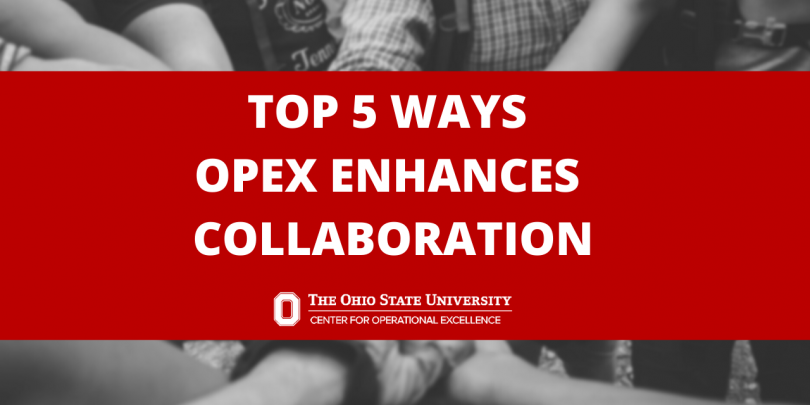 black and white image of hands coming together in a huddle; red text box overlay with white text that reads: Top 5 Ways OpEx Enhances Collaboration