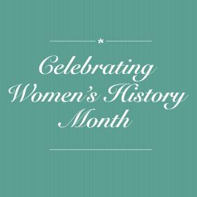 Celebrating Women's History Month